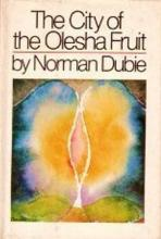 Cover of The City of the Olesha Fruit by Norman Dubie