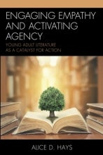 Cover of Engaging Empathy and Activating Agency by Alice D. Hays