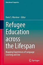 Cover of Refugee Education across the Lifespan edited by Doris Warriner